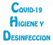 COVID-19 (HIGIENE Y DESINFECCION)